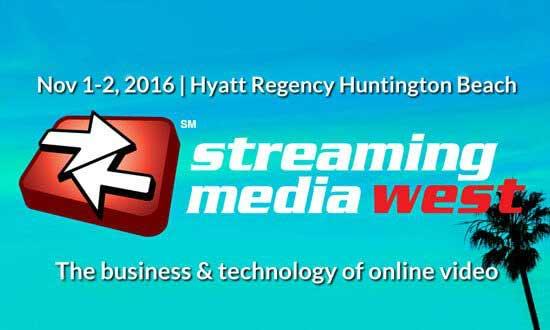 Streaming Media West 2017