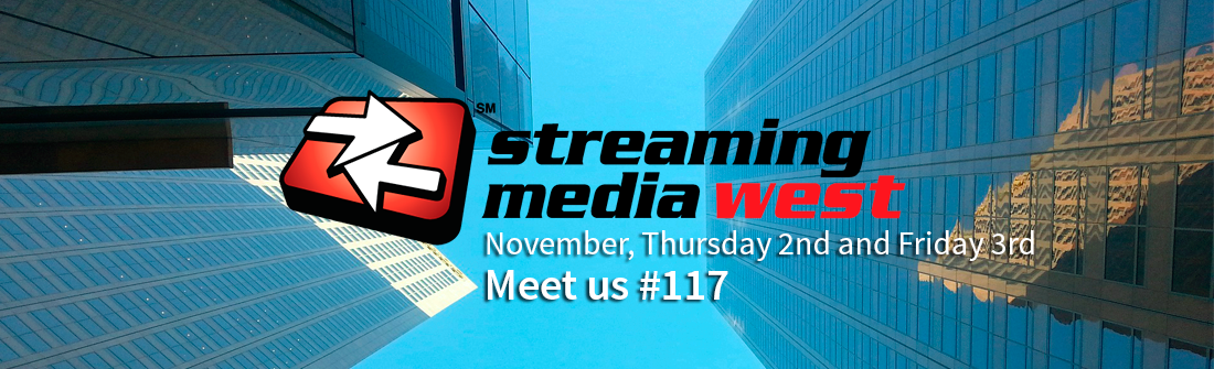 THEOplayer is attending Streaming Media West 2017