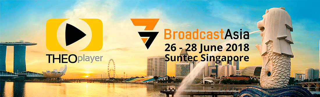 THEOplayer is attending Broadcast Asia 2018