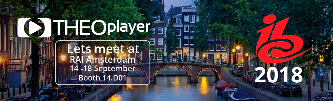 THEOplayer is at IBC 2018 in Amsterdam