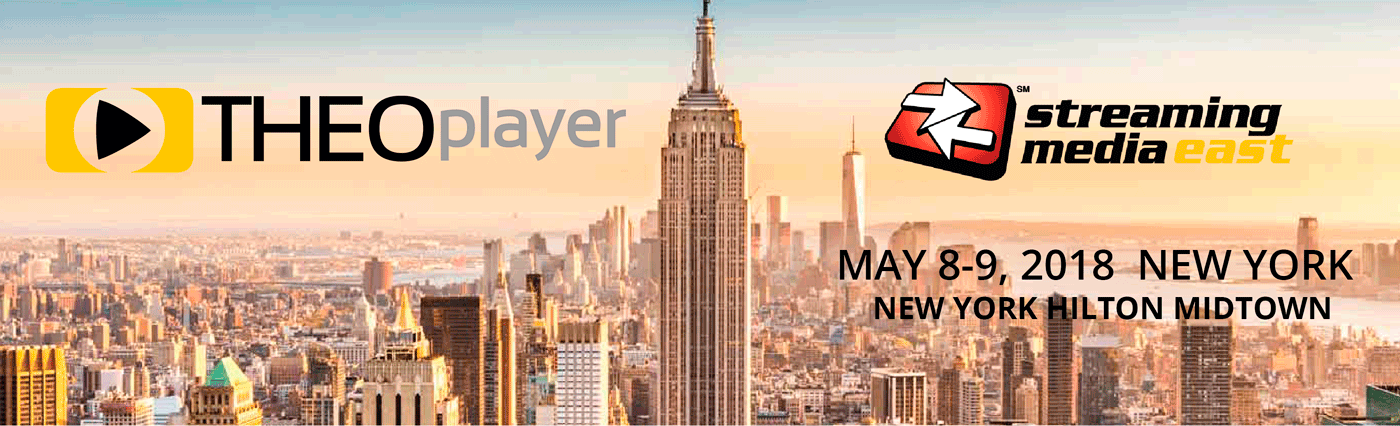 THEOplayer is attending Streaming Media East 2018
