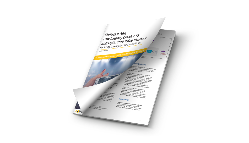 2019 WhitePaper ABR, Low-Latency CMAF, CTE, and Optimized Video Playback