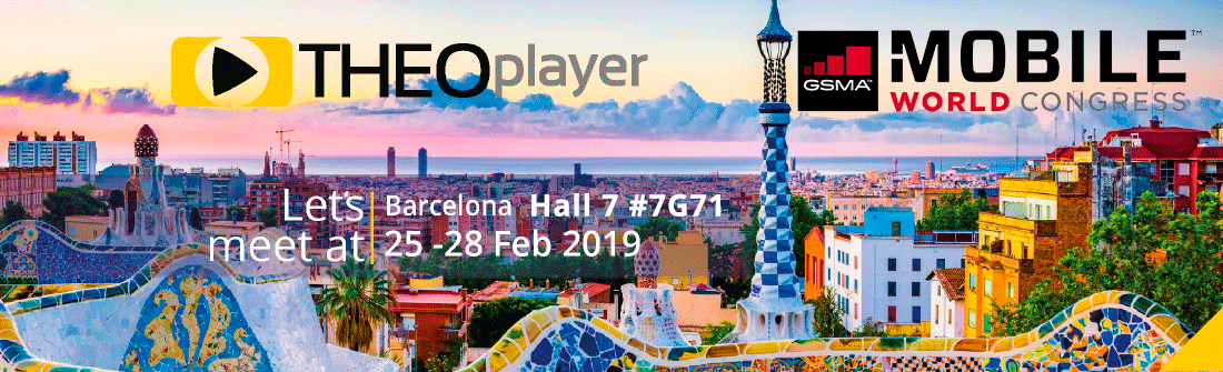 THEOplayer is at Mobile World Congress 2019