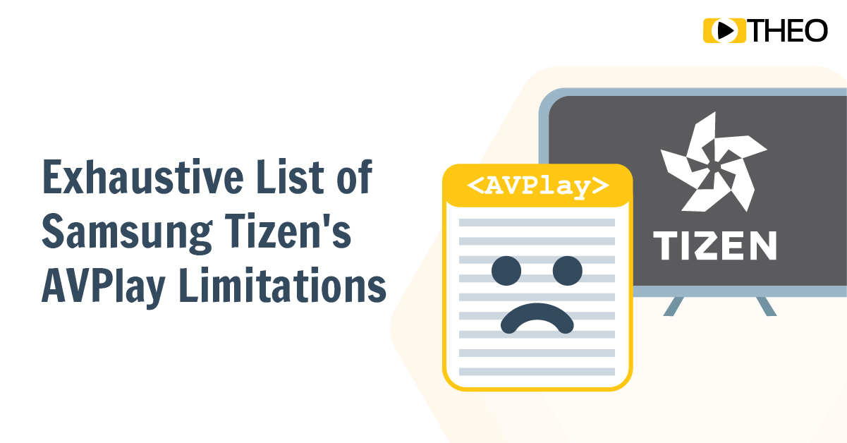 Going Big Screen: Exhaustive List of Samsung Tizen's AVPlay Limitations