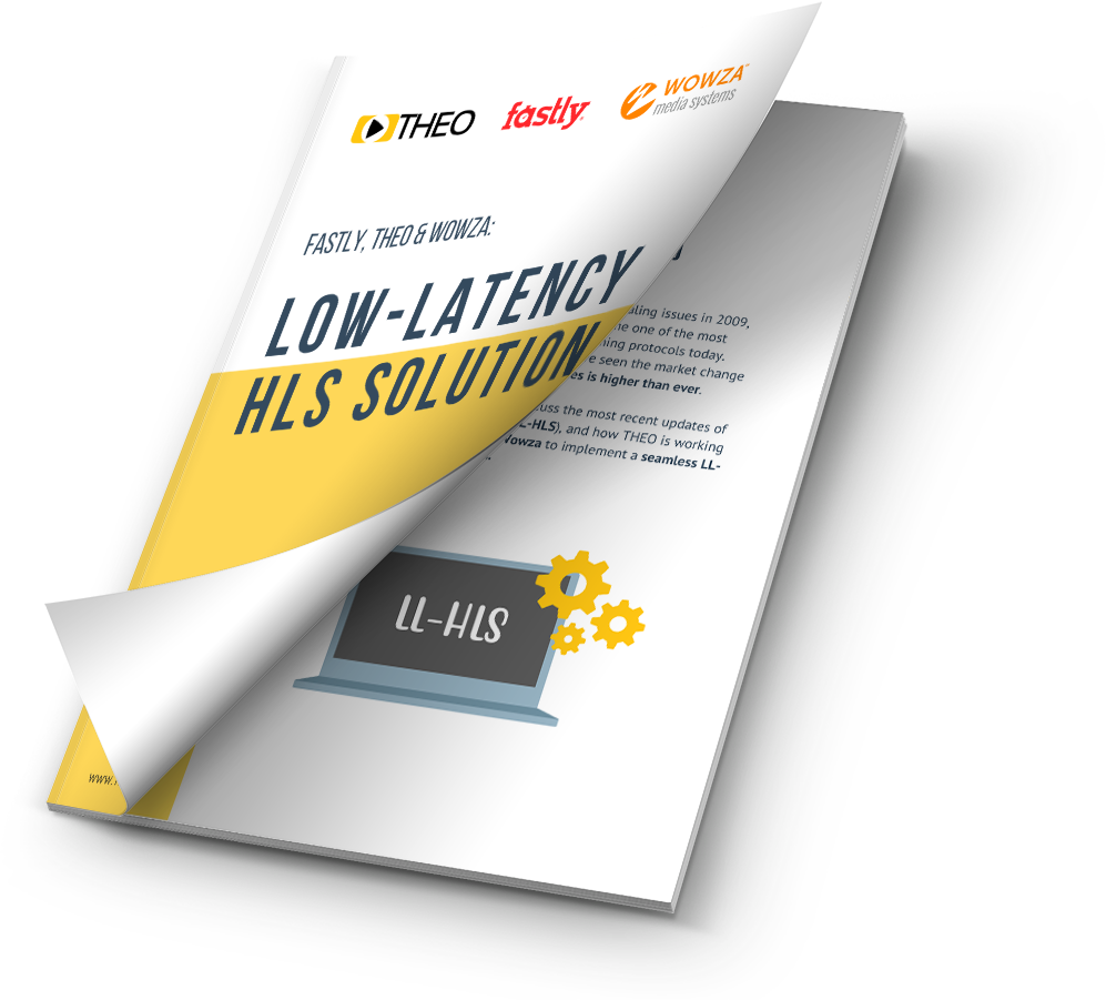 Mini Guide Download - THEO, Wowza & Fastly Present an LL-HLS Solution