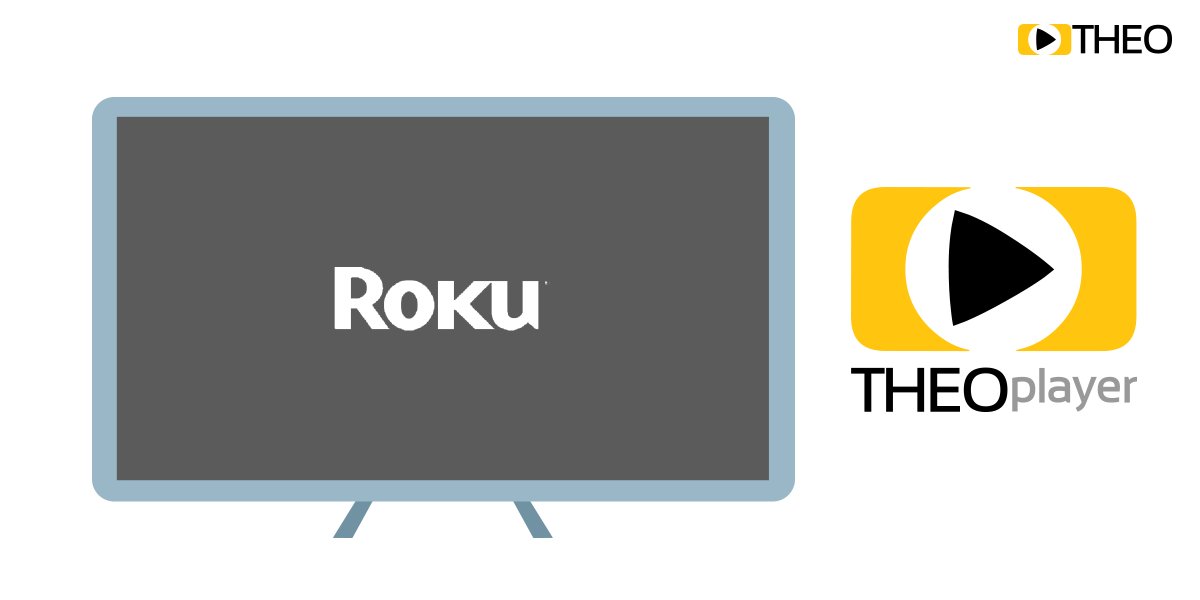 Rolling out Roku: THEOplayer?