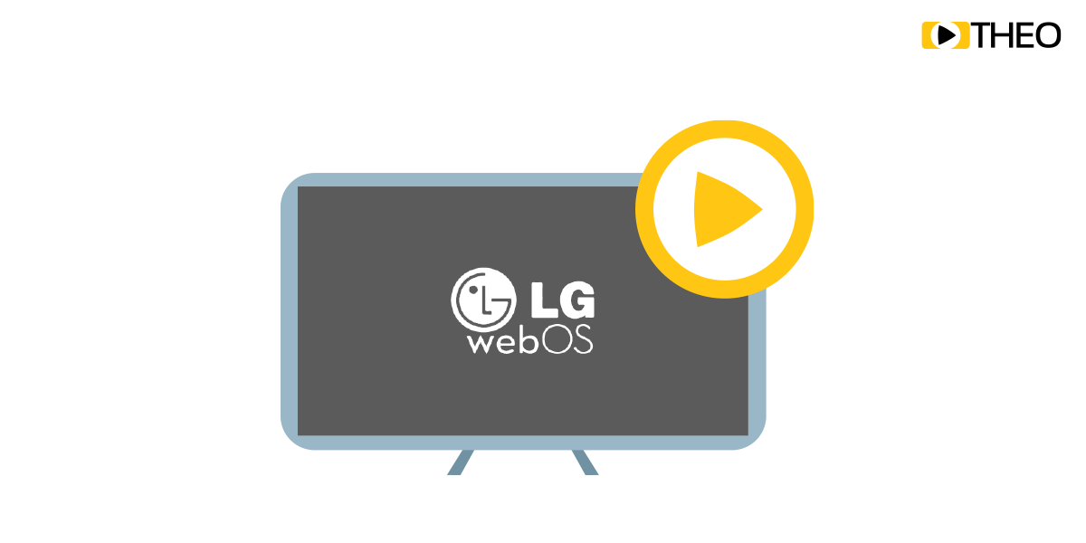 Going Big Screen: Should I use a Native Player or Leverage MSE/ EME in LG WebOS?