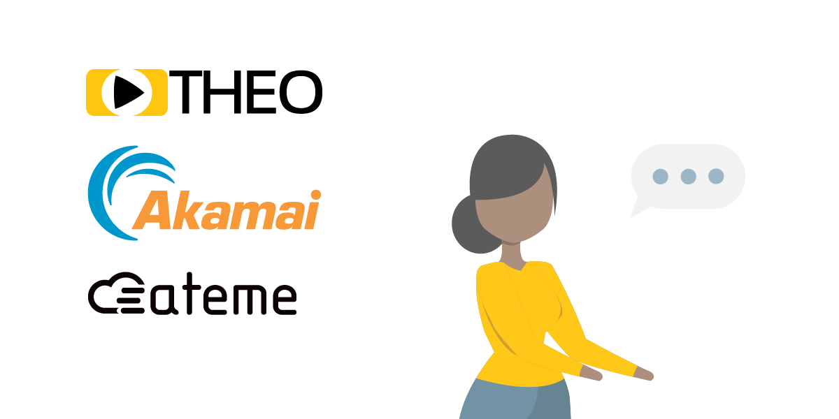 2020 - Webinar Recording Sign Up - CMAF & Byterange with THEO, Ateme & Akamai