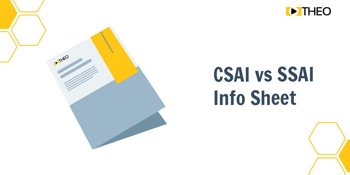 Info Sheet-Download - SSAI v CSAI